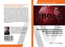 Ökonomische Auswirkungen der Ebola-Krise auf die Wirtschaft Liberias kitap kapağı