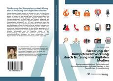 Buchcover von Förderung der Kompetenzentwicklung durch Nutzung von digitalen Medien