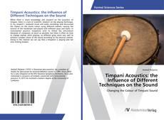 Copertina di Timpani Acoustics: the Influence of Different Techniques on the Sound