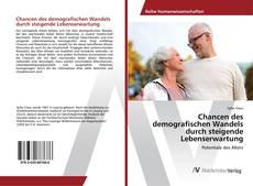 Buchcover von Chancen des demografischen Wandels durch steigende Lebenserwartung