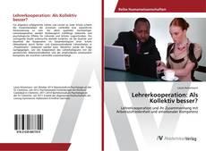 Buchcover von Lehrerkooperation: Als Kollektiv besser?