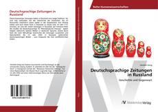 Bookcover of Deutschsprachige Zeitungen in Russland
