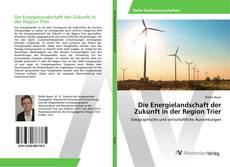 Buchcover von Die Energielandschaft der Zukunft in der Region Trier