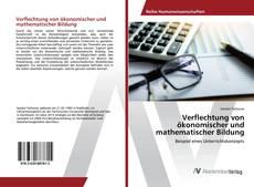 Buchcover von Verflechtung von ökonomischer und mathematischer Bildung