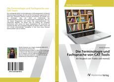 Die Terminologie und Fachsprache von CAT Tools kitap kapağı