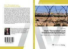 """Buchcover von Vom """"Terroristen"""" zum Friedensnobelpreisträger"""