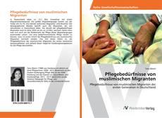 Buchcover von Pflegebedürfnisse von muslimischen Migranten