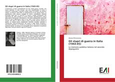 Bookcover of Gli stupri di guerra in Italia (1943-45)