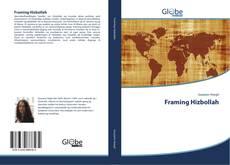 Обложка Framing Hizbollah