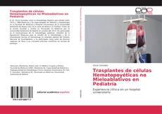 Bookcover of Trasplantes de células Hematopoyéticas no Mieloablativos en Pediatría