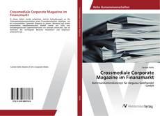 Borítókép a  Crossmediale Corporate Magazine im Finanzmarkt - hoz