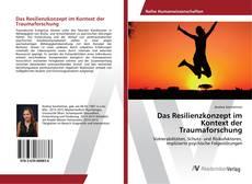Обложка Das Resilienzkonzept im Kontext der Traumaforschung