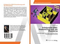 Portada del libro de Erfolgreiche KMU-Finanzierung nach der Finanzkrise