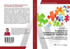 Buchcover von Analyse einer Einführungsvorlesung zur Didaktik der Mathematik
