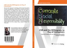 Bookcover of CSR and the Willingness to Pay of Consumers