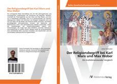 Buchcover von Der Religionsbegriff bei Karl Marx und Max Weber