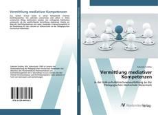Обложка Vermittlung mediativer Kompetenzen