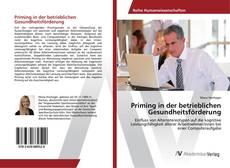 Bookcover of Priming in der betrieblichen Gesundheitsförderung