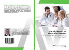 Buchcover von Nachhaltigkeit im Gesundheitswesen
