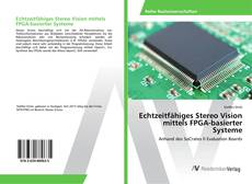 Bookcover of Echtzeitfähiges Stereo Vision mittels FPGA-basierter Systeme