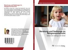 Portada del libro de Beratung und Seelsorge im Religionsunterricht