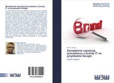 Bookcover of Zarządzanie reputacją pracodawcy z branży IT na przykładzie Google