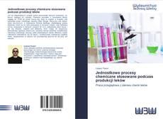 Bookcover of Jednostkowe procesy chemiczne stosowane podczas produkcji leków