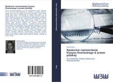 Bookcover of Społeczne reprezentacje kryzysu finansowego w prasie polskiej