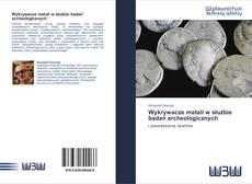 Bookcover of Wykrywacze metali w służbie badań archeologicznych