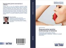 Buchcover von Dopuszczalne granice kontrowersji w reklamie