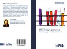 Bookcover of Mikrostruktury polimerowe