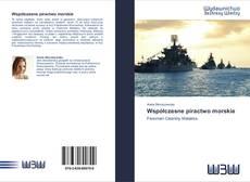 Bookcover of Współczesne piractwo morskie