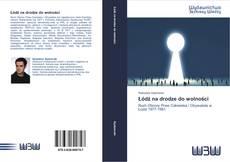 Capa do livro de Łódź na drodze do wolności