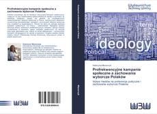 Обложка Profrekwencyjne kampanie społeczne a zachowania wyborcze Polaków