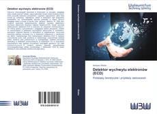 Bookcover of Detektor wychwytu elektronów (ECD)