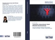 Обложка Teatralne interpretacje dzieł Witolda Gombrowicza