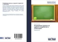 Bookcover of Przykładowe pytania na egzamin magisterski z matematyki