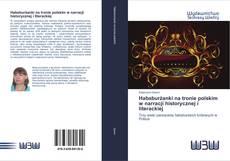 Bookcover of Habsburżanki na tronie polskim w narracji historycznej i literackiej
