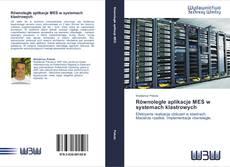 Bookcover of Równoległe aplikacje MES w systemach klastrowych