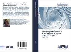 Buchcover von Psychologia zbiorowości w paradygmacie świata niepodzielonego
