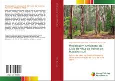 Bookcover of Modelagem Ambiental do Ciclo de Vida do Painel de Madeira MDP