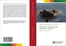 Sedação e anestesia de girinos de rã-touro kitap kapağı