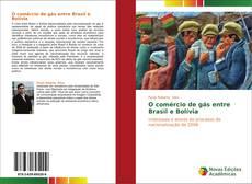 O comércio de gás entre Brasil e Bolívia的封面