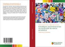 Обложка Estratégias sociointeracionais na construção da notícia jornalística