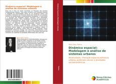 Portada del libro de Dinâmica espacial: Modelagem e análise de sistemas urbanos