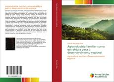 Capa do livro de Agroindústria familiar como estratégia para o desenvolvimento regional