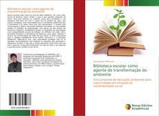 Buchcover von Biblioteca escolar como agente de transformação do ambiente