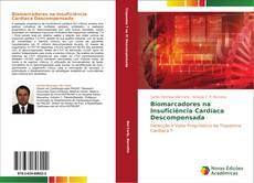 Capa do livro de Biomarcadores na Insuficiência Cardíaca Descompensada