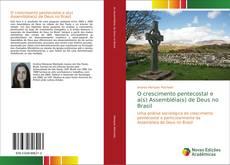 Capa do livro de O crescimento pentecostal e a(s) Assembléia(s) de Deus no Brasil