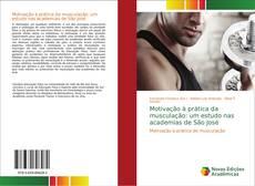 Bookcover of Motivação à prática da musculação: um estudo nas academias de São José